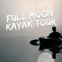 Full Moon Kayak Tour
